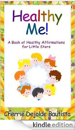 FREE eBook for Children: Healthy Me! A Book of Healthy Affirmations for Little Stars
