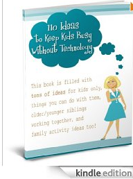 FREE eBook: 110 Ideas to Keep Kids Busy Without Technology