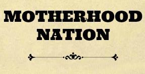 motherhood nation