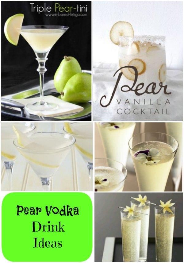 Pear vodka drink ideas for Pear vodka mixed drinks