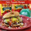 Chili Tomato Burger + Enter to WIN the Red Gold Grillin' Sweeps #RedGoldRecipes #GrillItNow #LaurasLeanBeef