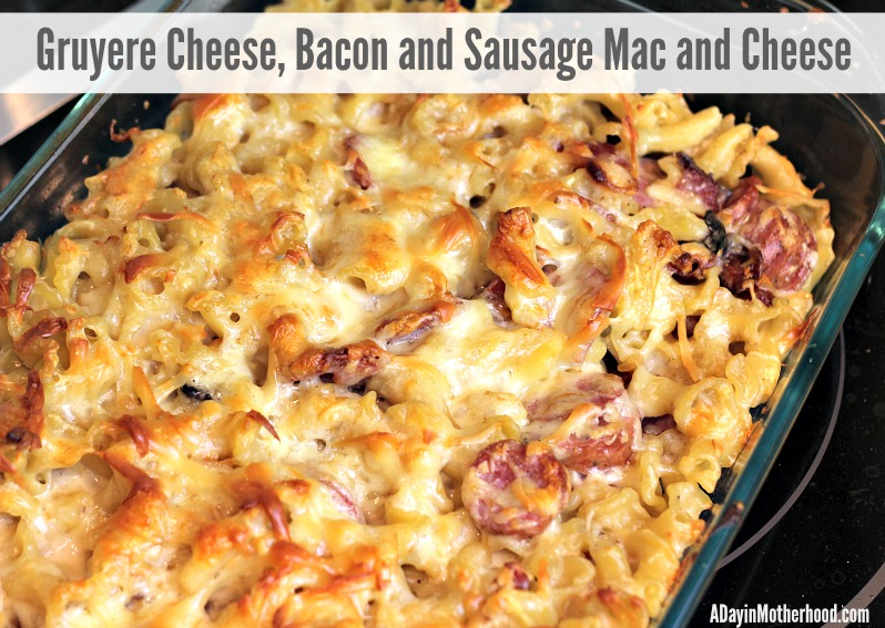 Gruyere Cheese Bacon and Sausage Mac and Cheese Recipe