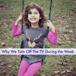 Why I Turn Off The TV During the Week