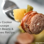Slow Cooker Sausage Green Beans & Potatoes Recipe