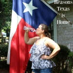 5 Reasons Texas is Home
