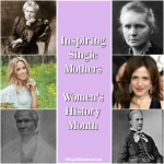Inspiring Single Mothers for Women's History Month