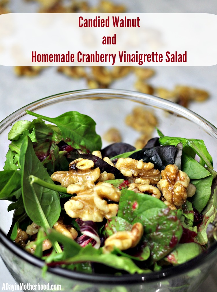 Candied Walnut and Homemade Cranberry Vinaigrette Salad #justaddWalnuts ad