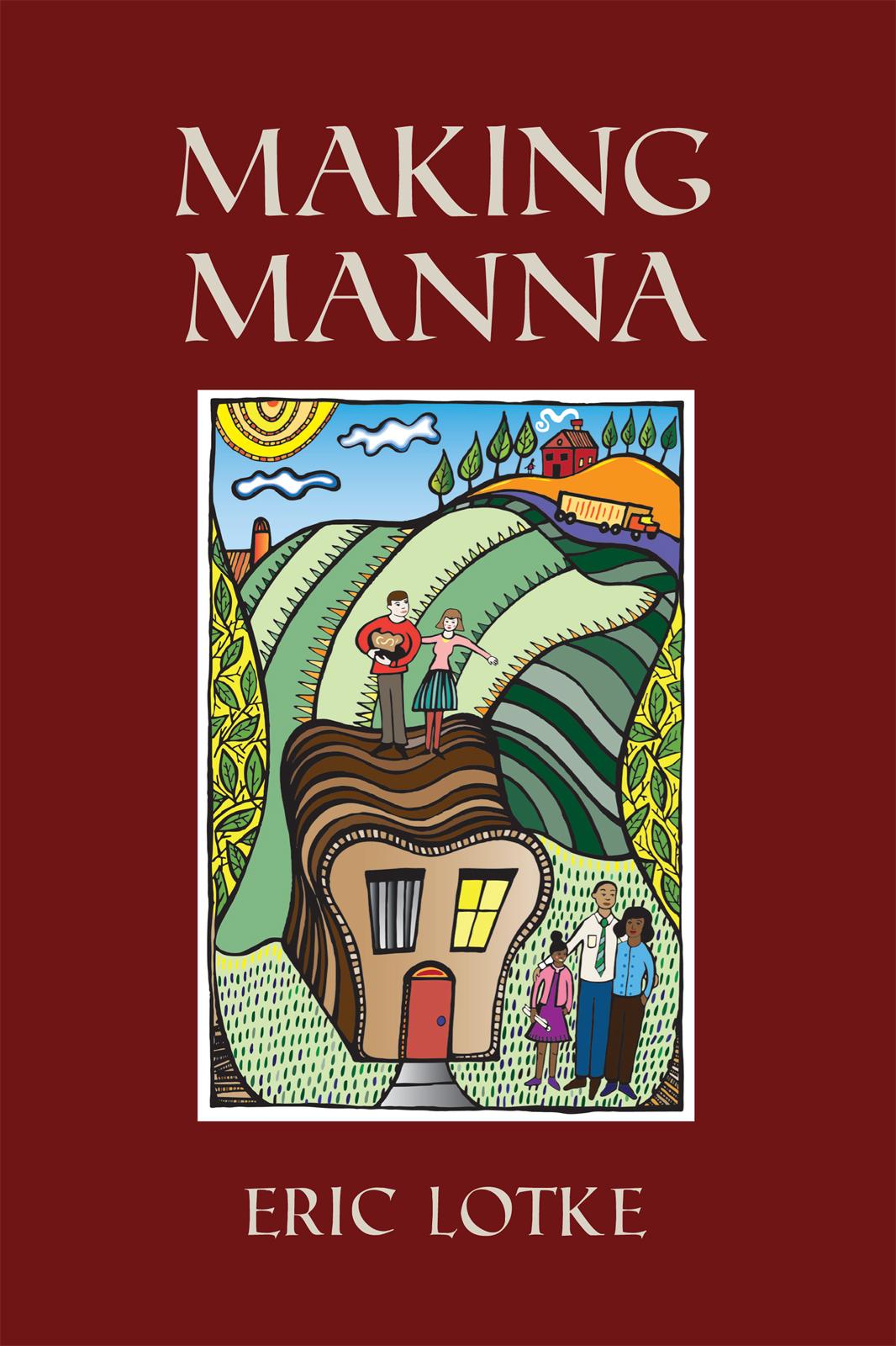 Making Manna by Eric Lotke Blog Tour