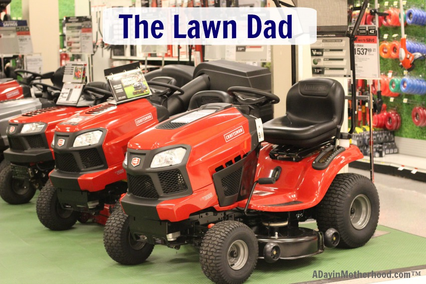 The Lawn Dad, like my dad, takes care of his yard and gardens with pristine pride. Get everything from a Craftsman riding mower to tools to make his job easier at Destination Dad... aka Sears!