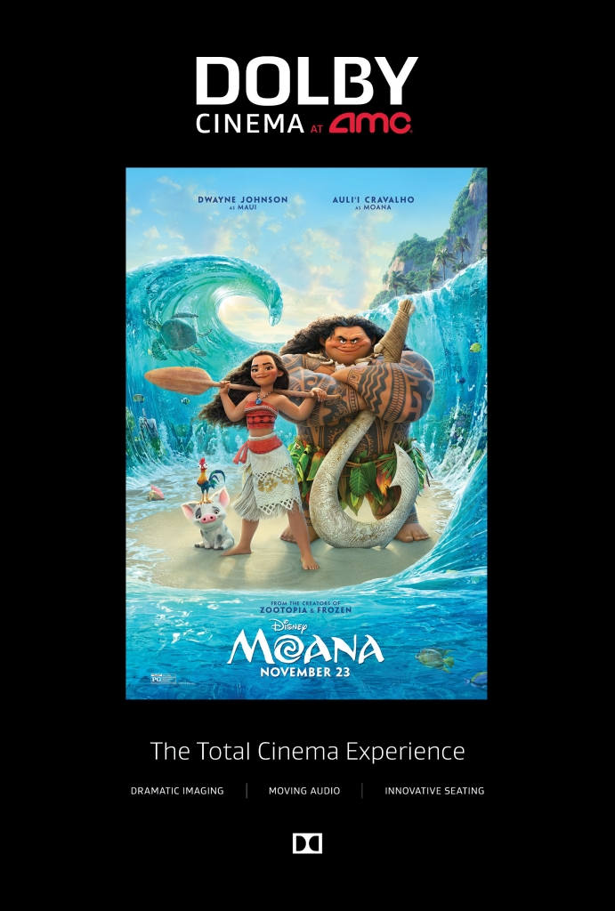 Moana is best seen in a Dolby Cinema at AMC! Read my MOANA review.