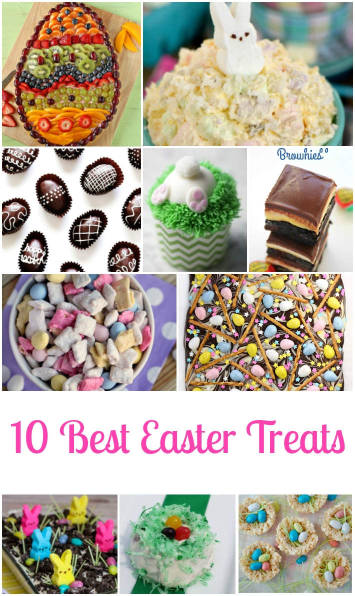 The 10 Best Easter Treats you should make this spring.