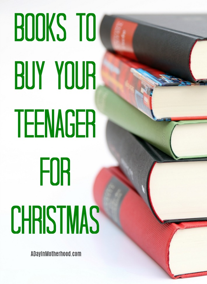 Buy your teens one of these books for Christmas.
