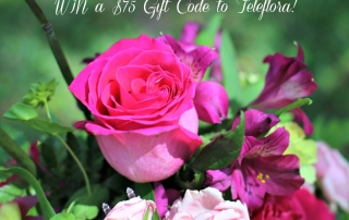 WIN a Teleflora Mother's Day Bouquet to Spoil the One You Love and win