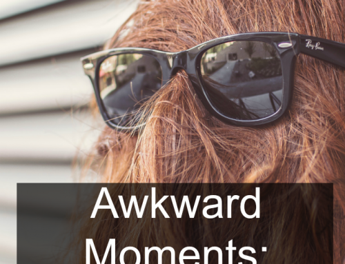 National Awkward Moments Day: What's Your Story?