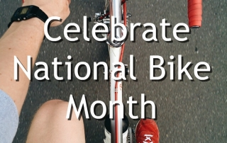 What do you need to celebrate National Bike Month
